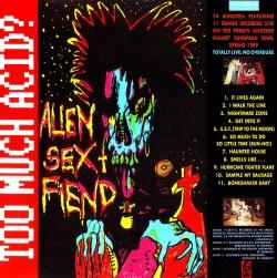 ALIEN SEX FIEND - Too Much Acid ?