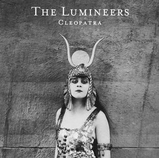 Retour en douceur: The Lumineers - Cleopatra (Ed de Luxe)