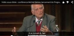 Michel SERRES : l'innovation et le numérique