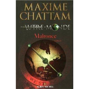 Autre-Monde, Tome 2 : Malronce - Maxime Chattam