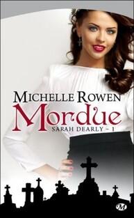 Sarah Dearly, tome 1 de Michelle Rowen