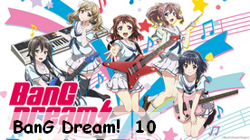 BanG Dream! 10