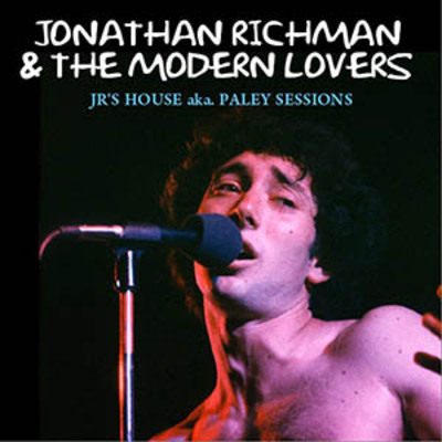 Flash d'été n°15: Jonathan Richman - Paley Sessions 1979
