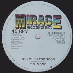 T.S. Monk - Too Much Too Soon