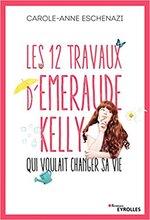 Les 12 travaux d'Émeraude Kelly (...)