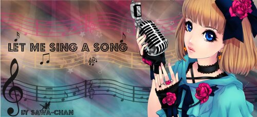 Let me sing a song!