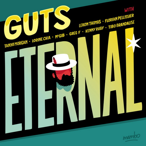 Guts - Eternal (2016) [Hip Hop , Electro , Nu-Funk]