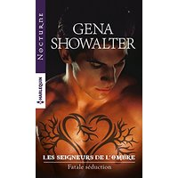 Chronique Fatale séduction de Gena Showalter