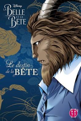 Couverture du livre : La Belle et la Bête : Le destin de la Bête