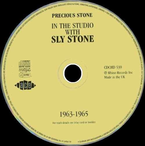 "Sly & The Family Stone : CD "" Precious Stone In The Studio With Sly Stone 1963-1965 "" Ace Rhino Records CDCHD 539 [ UK ]"