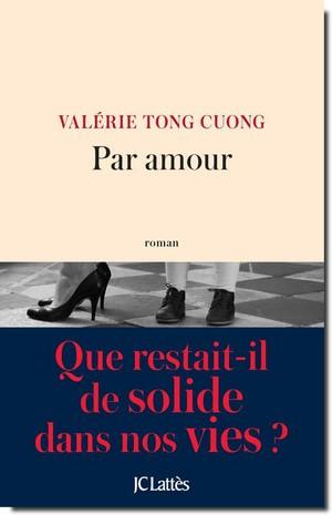 Par amour - Valérie Tong Cuong (Roman / Janvier 2017)