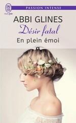 Désir Fatal - Abbi Glines