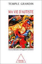 Temple Grandin, Ma vie d'autiste, Odile Jacob