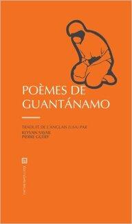 Poèmes de Guantanamo (Collectif)
