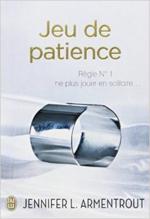 Chronique Jeu de patience tome 1 de Jennifer L Armentrout