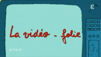 21 - La vidéo - folie