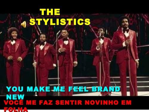 STYLISTICS - You Make Me Feel Brand New  (Funk Soul)