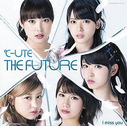"""Cover pour le 26ème single """"I miss you/THE FUTURE"""""""