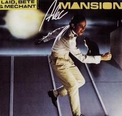 Alec Mansion - Laid, Bete & Mechant - Complete LP