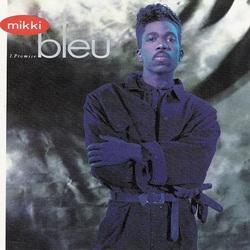 Mikki Bleu - I Promise - Complete LP
