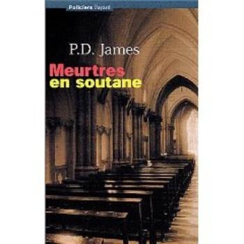 Meurtres en soutane P. D. James