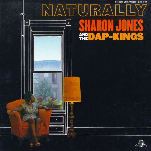 "2005 : Album "" Naturally "" Daptone Records DAP-004 [ US ]"