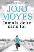 Jamais deux sans toi (Jojo Moyes)