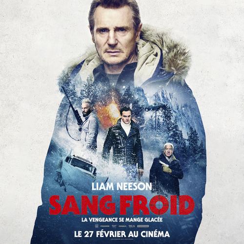 SANG FROID avec Liam Neeson, la vengeance se mange glacée ! Découvrez la bande-annonce ! Le 27 février 2019 au cinéma