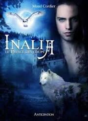 Inalia, tome 1