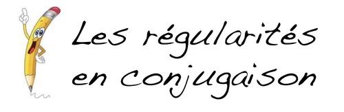 Affichage sur les régularités en conjugaison