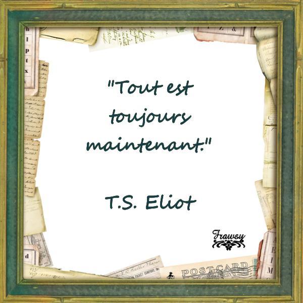 Citation de T.S. Eliot:  Un nouveau départ