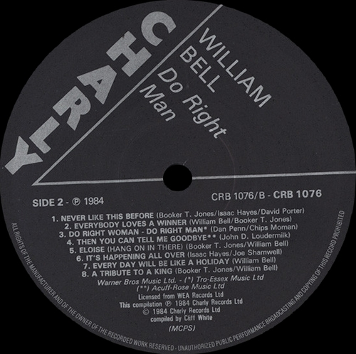 """William Bell : Album """" Do Right Man """" Charly R&B Records CRB 1176 [ UK ]"""