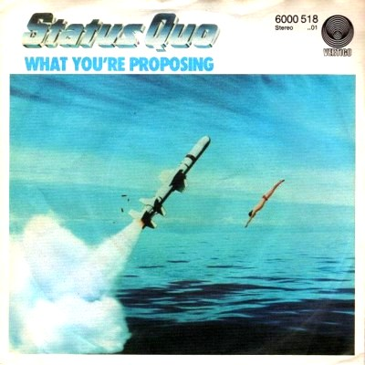 Status Quo - What You're Proposing - 1980