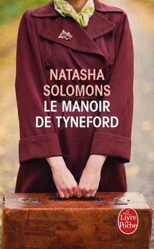 Le Manoir de Tyneford ; Natasha Solomons