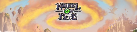 BIG NEWS : Wheel of Fate, présentation et explications*