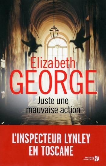 Juste une mauvaise action - Elisabeth George
