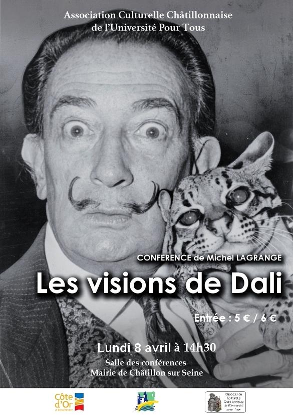 """""""Les visions de Salvador  Dali """", une conférence de Michel Lagrange proposée par l'Association Culturelle du Châtillonnais...."""