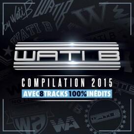 Wati B, Compilation 2015 -Dispo
