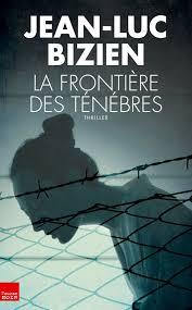 Le berceau des ténèbres - Jean-Luc Bizien