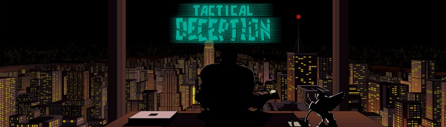 NEWS : Tactical Deception se montre*