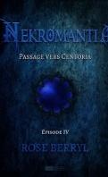 Chronique Neckromantia épisode 1 à 5 de Rose Beryl