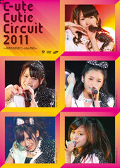 °C-ute Cutie Circuit 2011 ~Kugatsu Tooka wa ℃-ute no Hi~