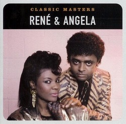 Rene & Angela - Classic Masters - Complete CD