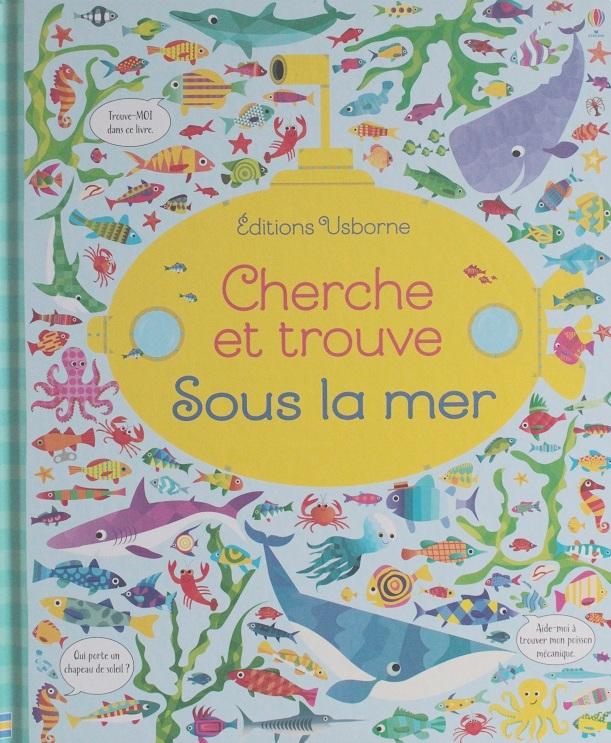 Cherche Et Trouve Sous La Mer Jeunesse Les Chroniques