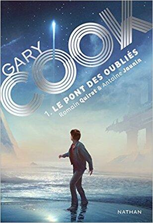 """Gary Cook Tome 1 : Le Pont des Oubliés """"Science Fiction"""""""