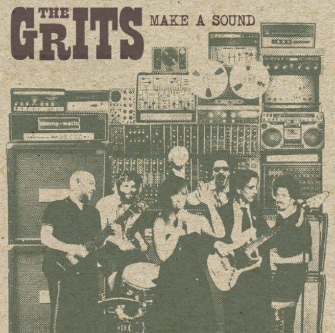 The Grits - Make A Sound (2014) [Rock , Funk , Soul , Indie]