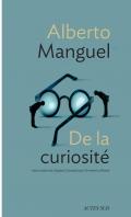 De la curiosité - Alberto Manguel -