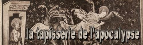 Angers - Une oeuvre prodigieuse : La Tapisserie de l'Apocalypse