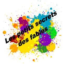 Les petits secrets des Fables