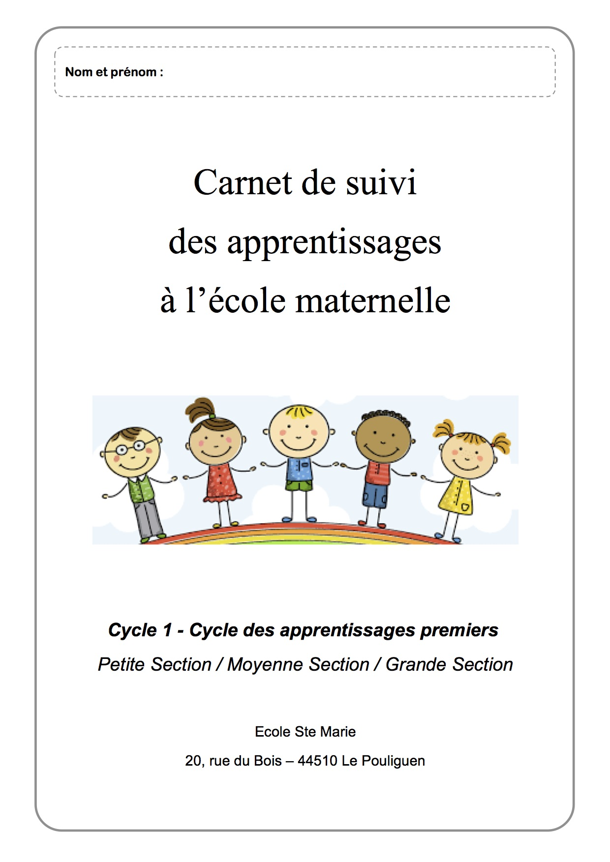 Carnet De Suivi Cycle 1 Ps Ms Gs La Classe De Luccia